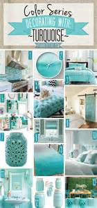 Blue And Green Home Decor by Color Series Decorating With A Shade Of Teal