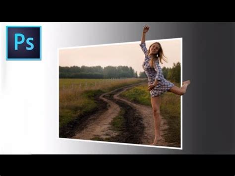 photoshop cs5 tutorial out of bounds photo effect adobe photoshop cs6 out of bounds effect 3d youtube