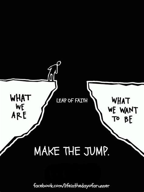 take that leap risking it all for what really matters books take that leap of faith quotes