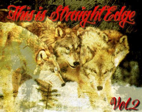 Wolf Run Wolf Of My Volume 2 xwolfbloodxrecordingsx this is straightedge volume 2