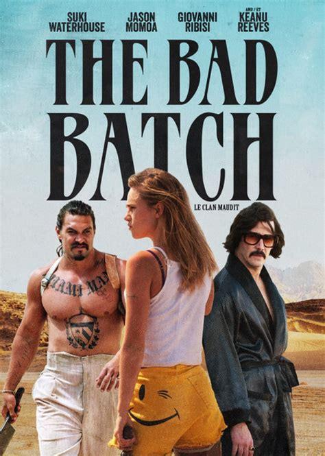 the bad batch the bad batch