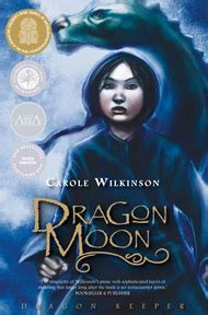 the last dragonkeeper books moon carole wilkinson