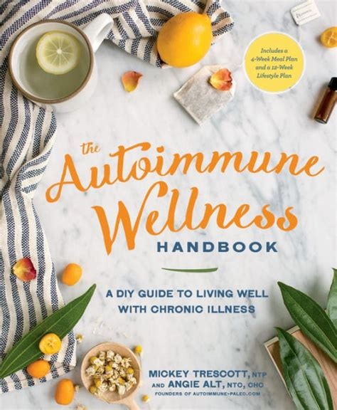 Pdf Autoimmune Wellness Handbook Chronic Illness the autoimmune wellness handbook a diy guide to living