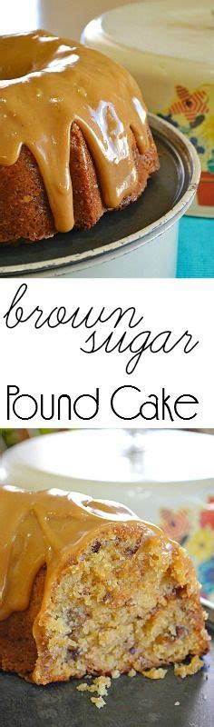 lady behind the curtain brown sugar pound cake brown sugar pound cake pound cakes and brown sugar on