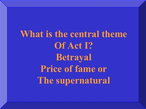 how are the central themes explored in macbeth jeopardy template macbethreview