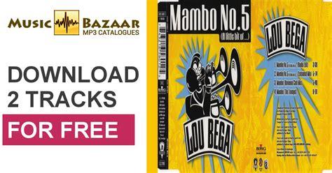mambo 5 mp3 mambo no 5 a little bit of lou bega mp3 buy full