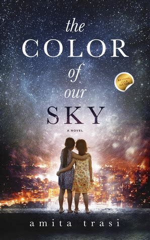 a dress the color of the sky books the color of our sky by amita trasi reviews discussion