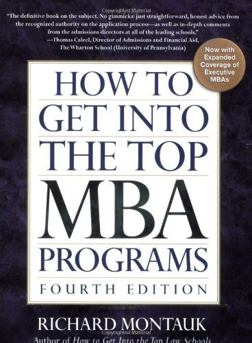 Getting Into Executive Mba Program by How To Get Into The Top Mba Programs 4th Edition Books