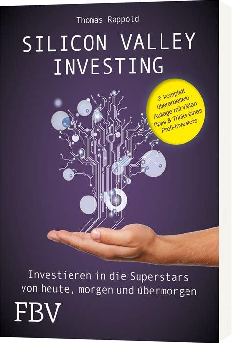 Silicon Valley Investing Investieren In Die Superstars