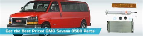 gmc 3500 parts gmc savana 3500 parts partsgeek