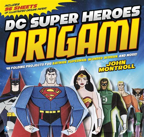 Hero Giveaways - dc super hero origami giveaway update what cha reading