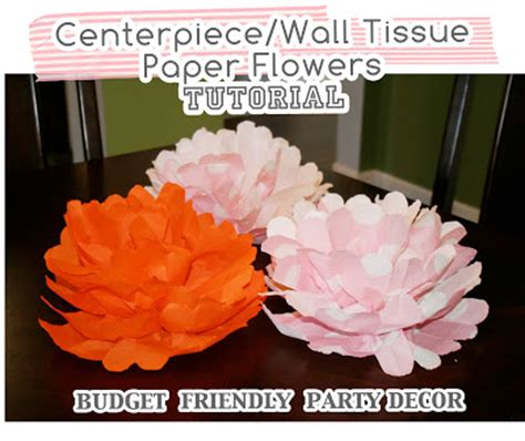 How To Make Tissue Paper Centerpieces - centerpiece wall tissue paper flowers tutorial at home