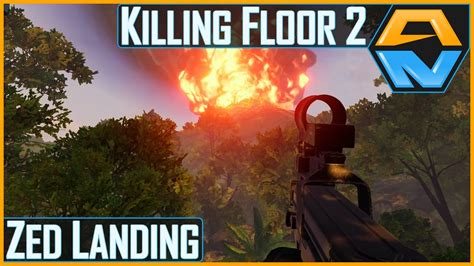 killing floor 2 castaway zombies new zed landing map youtube