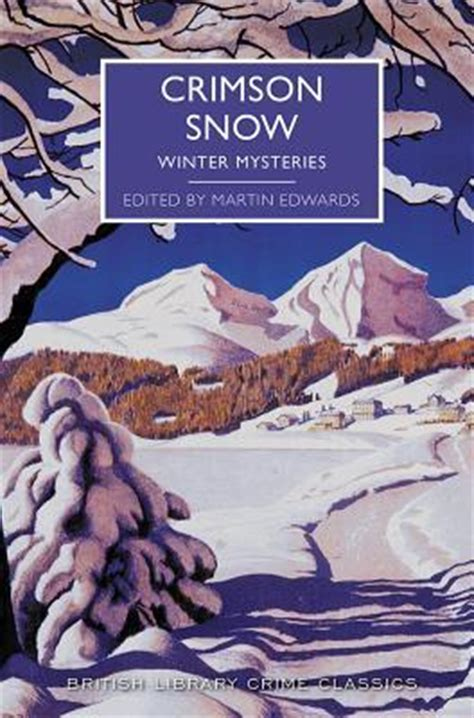 murder the tree ten classic crime stories for the festive season books crimson snow winter mysteries ed by martin edwards