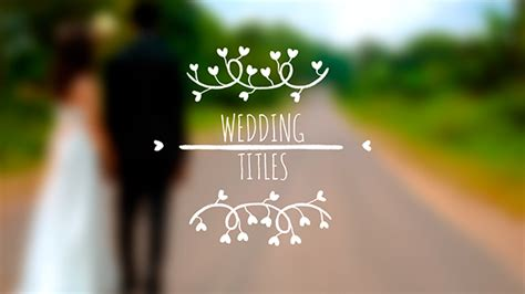 Wedding Titles After Effects Template Videohive 19288947 After Effects Project Files Wedding Title Templates