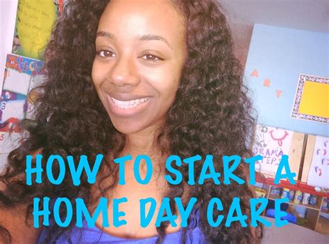 q a how to start a home day care business