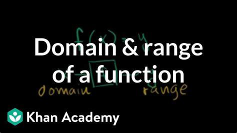 Domain Range Khan Academy