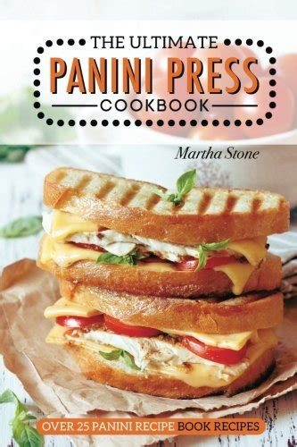 30 delicious grilled recipes the only cookbook you ll need for all your grilling desires books panini b 252 cherpreise vergleichen schweiz