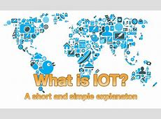 What is IOT? - A short and simple explanation - Vizocom ... Gateway Computers 2016