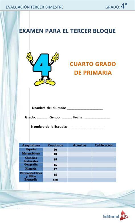 examen del cuarto grado del tercer bloque del ciclo evaluaci 211 n tercer bimestre grado 4 176 examen para el tercer