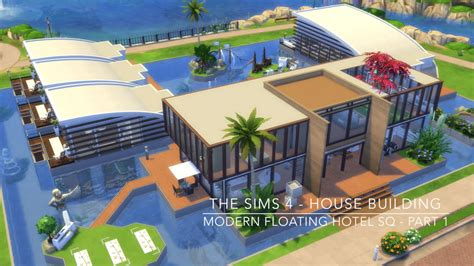 The Sims 4   House Building   Modern Floating Hotel SQ