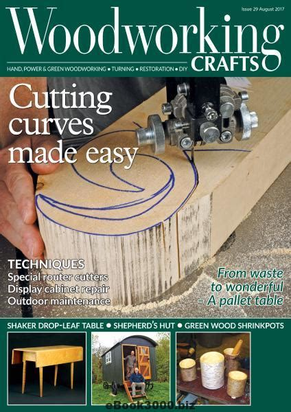 woodworking crafts august    magazine