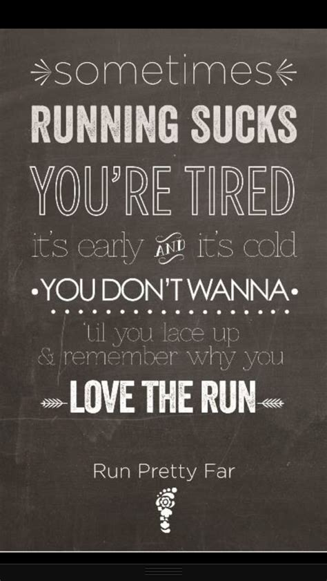 7 Motivational Quotes For Runners by 5 Motivational Running Quotes From
