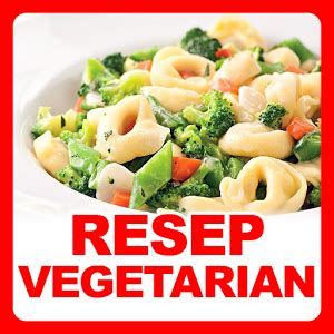 resep vegetarian resep masakan keluarga