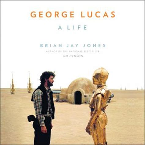 george lucas a books listen to george lucas a by brian jones at