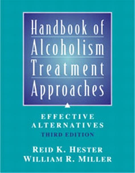 quickies the handbook of brief therapy third edition books hester miller handbook of alcoholism treatment