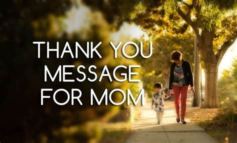 Thank You Message For Mom   Sweet Thank You Mom Quotes