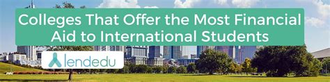 Financial Aid For Mba International Students by Colleges Offering Most Financial Aid To International Students