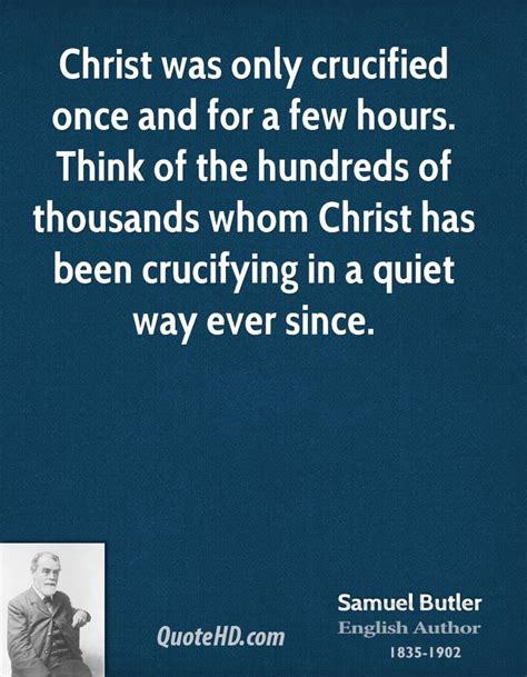 For Only A Few Hours 2 by Samuel Butler Quotes Quotehd