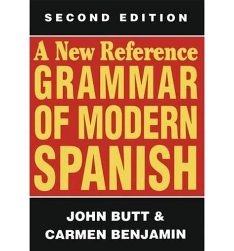 a new reference grammar 1444137697 a new reference grammar of modern spanish dr john 9781461583707