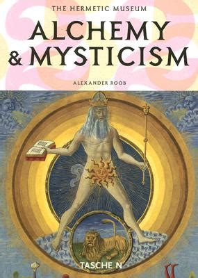 alchemy mysticism the hermetic museum book by alexander