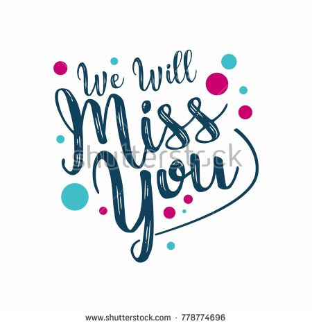 We Miss You Card Template by Farewell Template We Will Miss Stock Vector