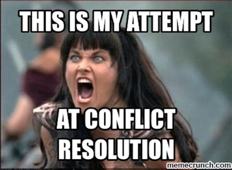 workplace memes how to handle 3 types of workplace conflict i done this