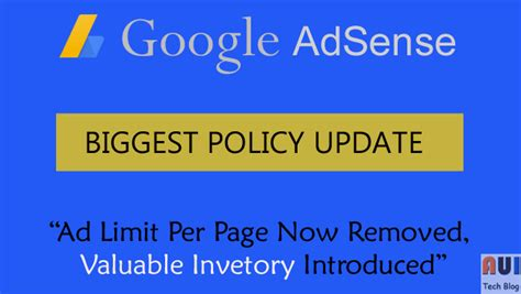 adsense update adsense biggest policy update ads limit per page now removed