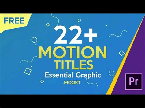 Free 22 Motion Titles Preset For Premiere Pro Essential Graphic Template Mogrt Download Premiere Pro Essential Graphics Templates