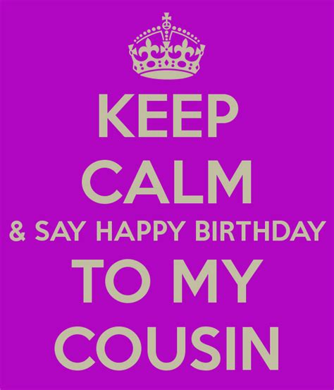 Happy Birthday To My Cousin Quotes Happy Birthday To My Cousin Quotes Quotesgram