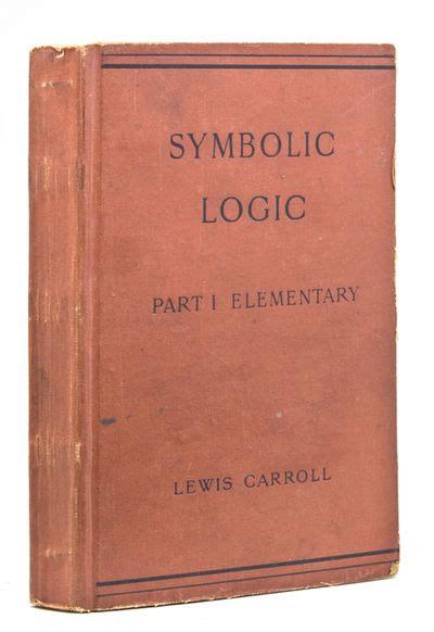 symbolic logic books symbolic logic part i elementary by charles l dodgson
