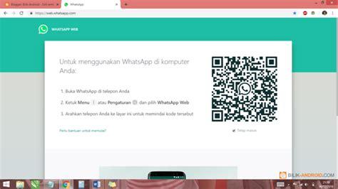 menggunakan whatsapp  pc bilik android