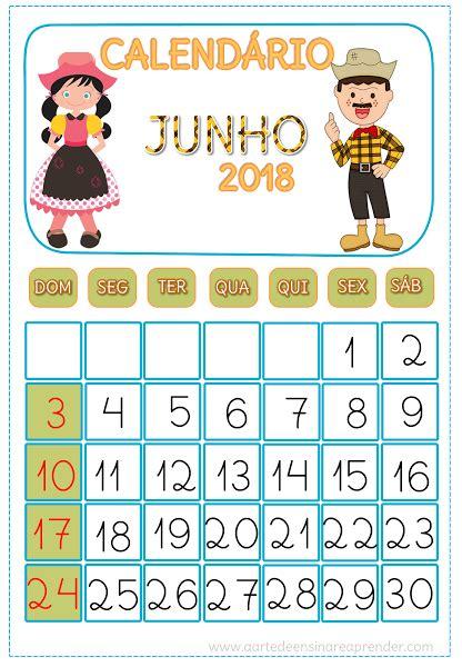 Calendario Junho De 2018 A Arte De Ensinar E Aprender Calendario Junho Junho E