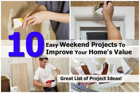 10 easy weekend projects to improve your home s value