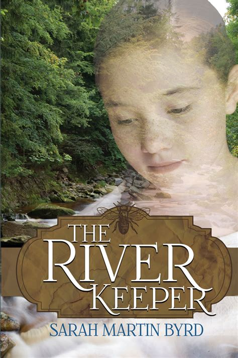 The Keeper Intl the river keeper byrd christian fiction ambassador intl