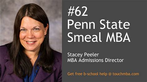 Smeal Mba Admission Requirements penn state smeal mba admissions with stacey