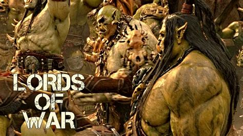 warcraft lord of the warcraft movie lords of war youtube
