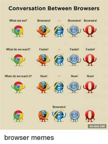 browser meme 25 best memes about what are we browsers what are we