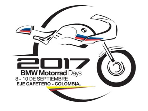 Motorrad Days Colombia 2017 by Bmw Motorrad Days Colombia 2017 Bmw Motorrad Days Colo