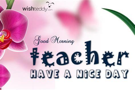 imagenes de good morning teacher good morning teacher